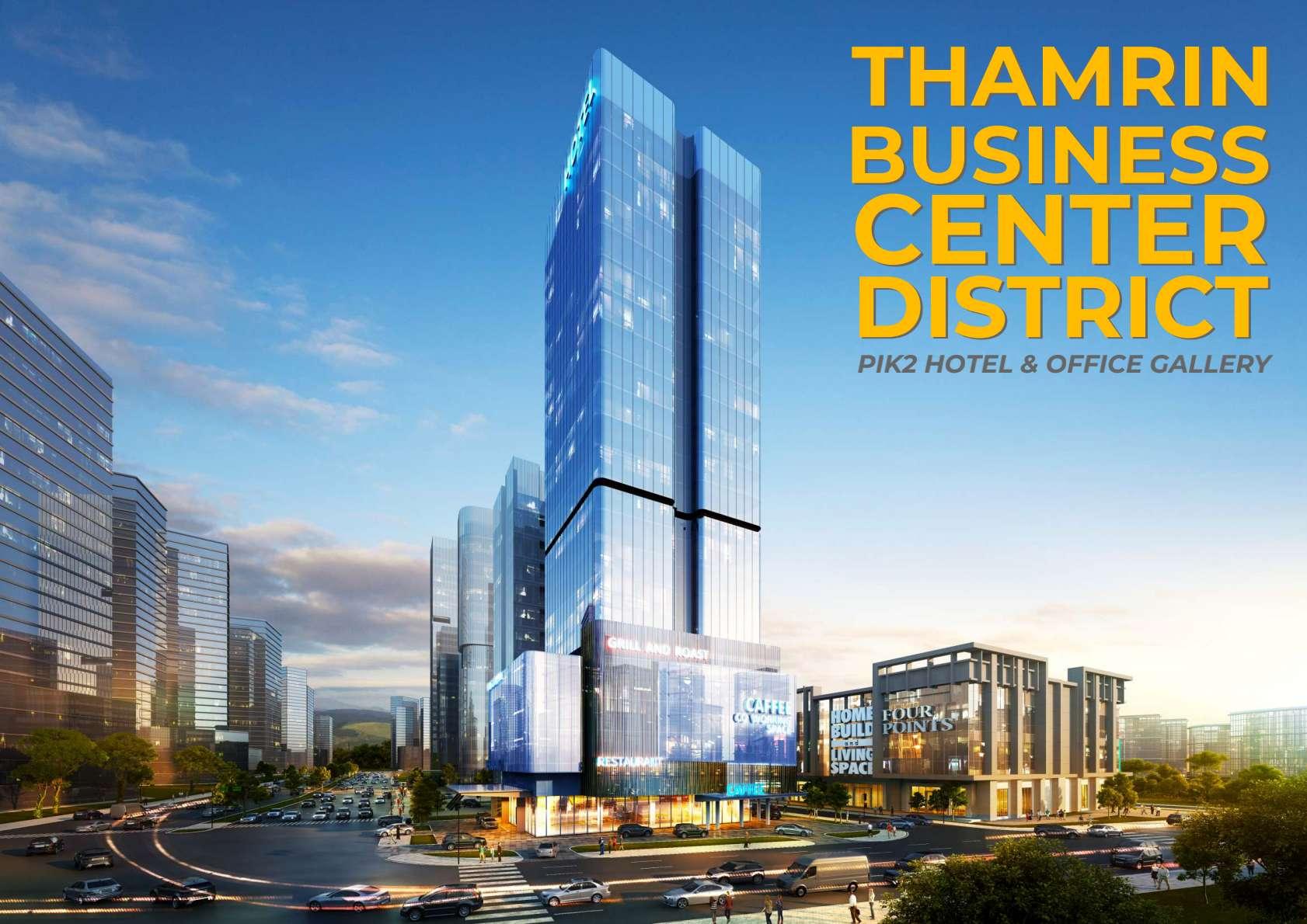 KVALING THAMRIN BUSINESS CENTER pik 2